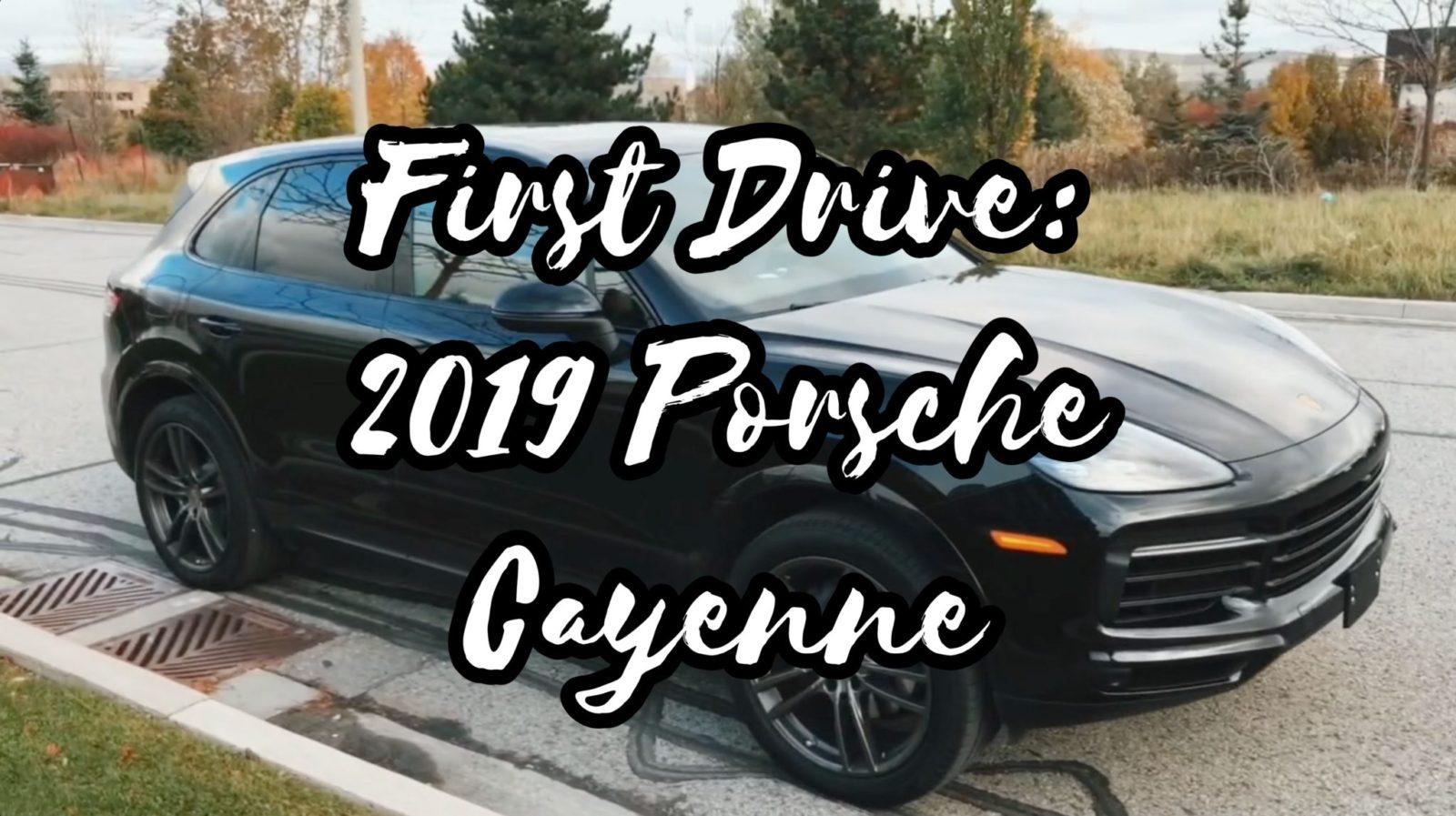 First Drive: 2019 PORSCHE CAYENNE